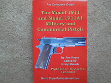 M1911 / M1911A1 Military/Commercial .45 Auto Bk 535 pgs NEW SECOND EDITION!!