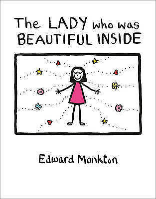 1 of 1 - The Lady Who Was Beautiful Inside by Edward Monkton (Hardback)