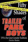 Fifty Shades of Trailer Park Boys: Tpb in the Great Comedic Traditions by Fletcher Rhoden (Paperback / softback, 2013)