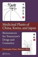 Medicinal Plants of China, Korea, and Japan: Bioresources for Tomorrow's Drugs a