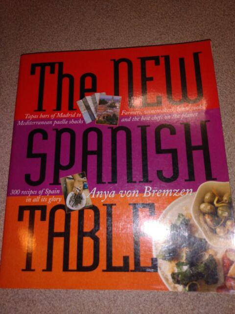 The New Spanish Table by von Bremzen, Anya