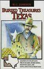 Buried Treasures of Texas by W C Jameson (Paperback / softback)