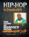 The Story of Konvict Music Group by Emma Kowalski (Hardback, 2013)