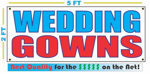 WEDDING GOWNS Full Color Banner Sign NEW