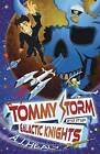 Tommy Storm and the Galactic Knights by A. J. Healy (Paperback, 2009)
