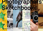 Photographers' Sketchbooks by Stephen McLaren, Bryan Formhals (Hardback, 2014)