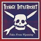 Tales from Wyoming by Teenage Bottlerocket (Vinyl, Mar-2015, Rise Records)