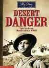 Desert Danger by Jim Eldridge (Paperback, 2005)