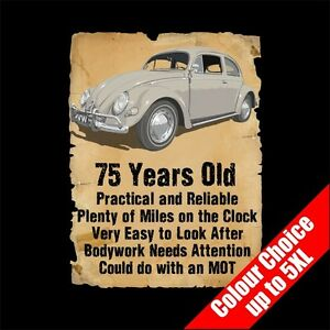 Details About 75 Year Old Classic Beetle Bug Funny 75th Birthday Gift Dad Him T Shirt S 5XL