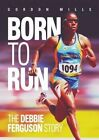 Born to Run by Gordon Mills (Paperback, 2014)