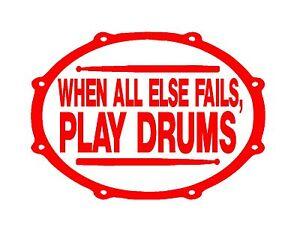 """Diligent Quand Tout Le Reste échoue Play Drums Autocollant Vinyle Rouge 6x9"""" Percussion Cymbales Batteur-afficher Le Titre D'origine Les Produits Sont Disponibles Sans Restriction"""