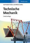 Technische Mechanik by Karl-Friedrich Fischer, Wilfried Gunther (Paperback, 2013)