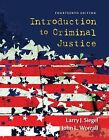 Introduction to Criminal Justice by John L. Worrall and Larry J. Siegel (2013, Hardcover)