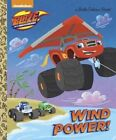 Wind Power! (Blaze and the Monster Machines) by Golden Books (Hardback, 2017)