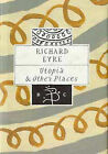 Utopia and Other Places by Richard Eyre (Hardback, 1996)