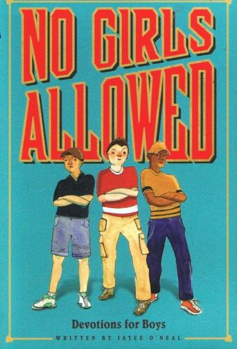 1 of 1 - NO GIRLS ALLOWED - Devotions for Boys by Jayce O'Neal (Paperback 2010) FREE POST