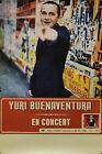 """Yuri BUENAVENTURA (EN CONCERT)"" Affiche originale 2000 (Photo Youri LENQUETTE)"