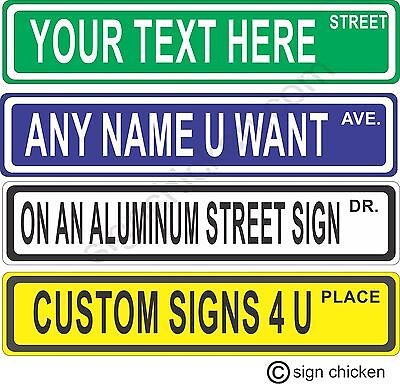 Custom Personalized Street Signs - 1000's of Combinations and Styles