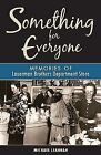 Something for Everyone: Memories of Lauerman Brothers Department Store by Michael Leannah (Hardback, 2013)