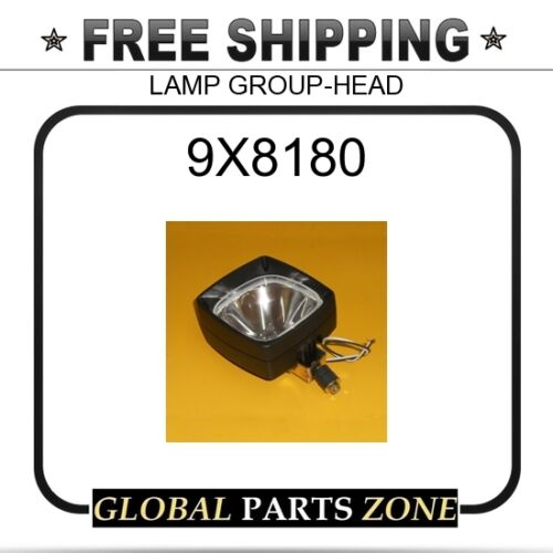 CAT LAMP GROUP-HEAD  for Caterpillar 9X8180