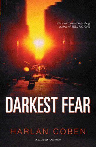 Darkest Fear By Harlan Coben. 9780752856230