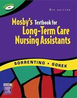 Mosby's Textbook for Long-Term Care Nursing Assistants, 5e by Sheila A. Sorrent