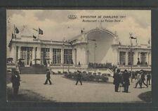 1911 CHARLEROI BELGIUM EXPOSITION DE CHARLEROI RESTAURANT LE FAISAN DORE P-CARD