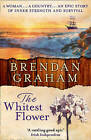 The Whitest Flower by Brendan Graham (Paperback, 1999)