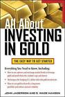 All About Investing in Gold by John Jagerson, S. Wade Hansen (Paperback, 2011)