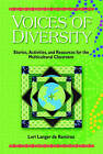 Voices of Diversity: Stories, Activities and Resources for the Multicultural Classroom by Lori Langer de Ramirez (Paperback, 2005)