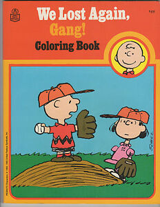 WE LOST AGAIN, GANG! COLORING BOOK 1980 UNUSED PEANUTS SNOOPY RAND ...