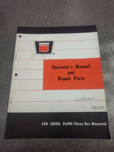 OLIVER 458 CHISEL PLOW OPERATOR/'S /& PARTS MANUAL W438224