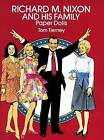Richard M. Nixon and His Family Paper Dolls by Tom Tierney (Paperback, 2003)