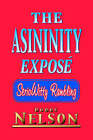 The Asininity Expose: Serio Witty Rambling by Bobby Nelson (Paperback, 2005)