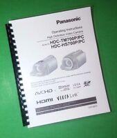 Laser Printed Panasonic Hdc-hs700p-pc Tm700p-pc Camera 160 Page Owners Manual