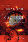 Sons of Issachar for the 21st Century by Bill Lewis (Paperback / softback, 2004)