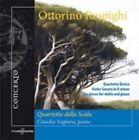 Respighi Quartetto Dorico Violin Sonata in B Minor CD Jun 2011 Concerto