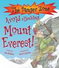 Avoid Climbing Mount Everest! by Ian Graham (Hardback, 2010)