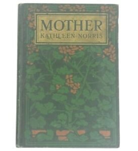 Vintage-HC-Mother-By-Kathleen-Norris-1912-Beautiful-Frontispiece