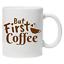 But-First-Coffee-funny-mug-coffee-Tea-mug-office-mug-gift-Idea-Secret-santa
