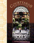 Courtyards: Aesthetic, Social and Thermal Delight by John S. Reynolds (Hardback, 2001)