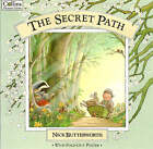 The Secret Path by Nick Butterworth (Paperback, 1995)