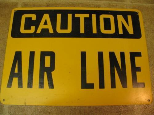 Vintage CAUTION AIR LINE Metal 14x10 Sign Factory Industrial