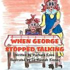 When George Stopped Talking by Barbara Enos (Paperback / softback, 2011)