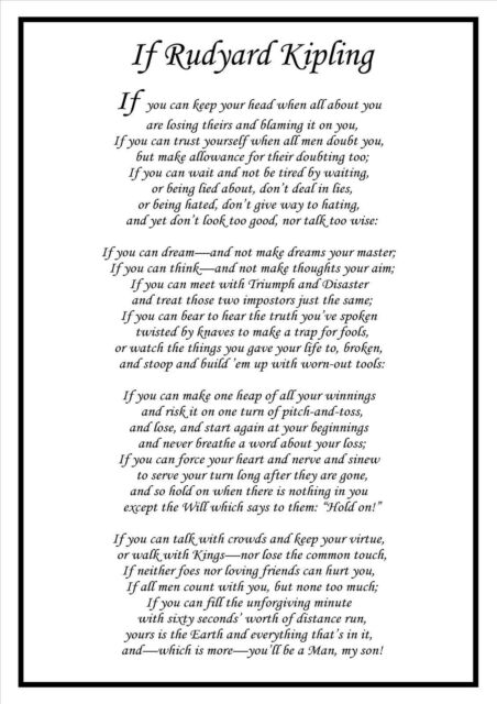 an analysis of if a poem by rudyard kipling If by rudyard kipling if you can keep your head when all about you are losing theirs and blaming it on you if you can trust yourself when all men doubt you but make.