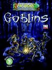 Fell Beasts: Goblins (D20 System) by Neal Levin, Darren Pearce, David Woodrum (Paperback / softback, 2005)