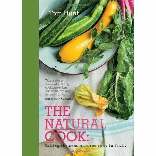 (Good)-The Natural Cook: Eating the Seasons from Root to Fruit (Hardcover)-Tom H