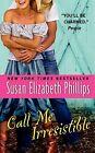 Call Me Irresistible von Susan Elizabeth Phillips (2012, Taschenbuch)