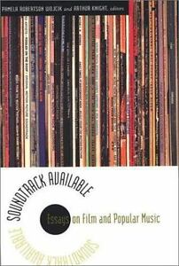 Soundtrack Available Essays On Film And Popular Music By Pamela  Image Is Loading Soundtrackavailableessaysonfilmandpopularmusic