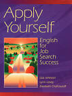Apply Yourself: English for Job Search Success by Elizabeth Chafcouloff, Lynn Levey, Lisa Johnson (Paperback, 1996)